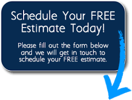 Schedule Your Estimate Today